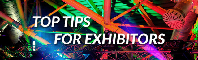 Top Tips for Exhibitors