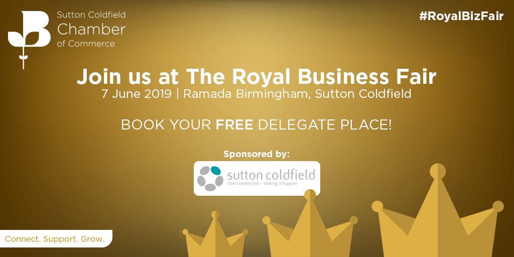 400 Delegates Expected at Royal Business Fair, Sutton Coldfield 7th June